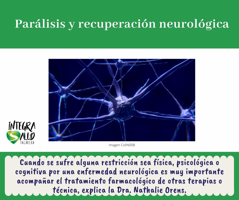 parálisis y recuperación neurológica