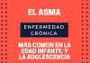 El asma es la enfermedad crónica más común en la infancia y adolescencia